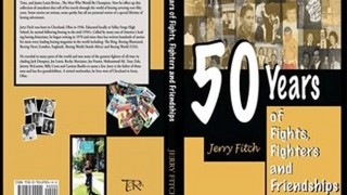 50 Years of Fighting by Jerry Fitch