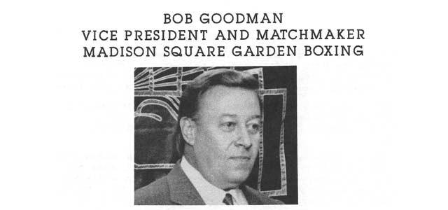 Bob Goodman Matchmaker Madison Square Garden