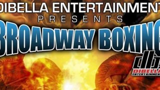 Broadway Boxing by DiBella Entertainment