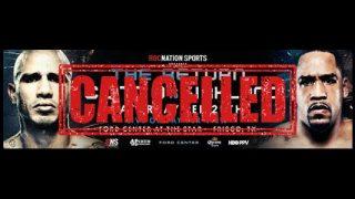Cotto vs Kirkland Cancelled