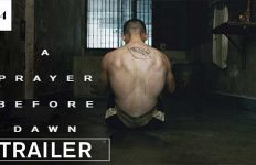 A Prayer Before Dawn trailer
