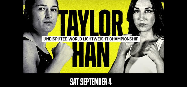 Katie Taylor vs Jennifer Han September 4